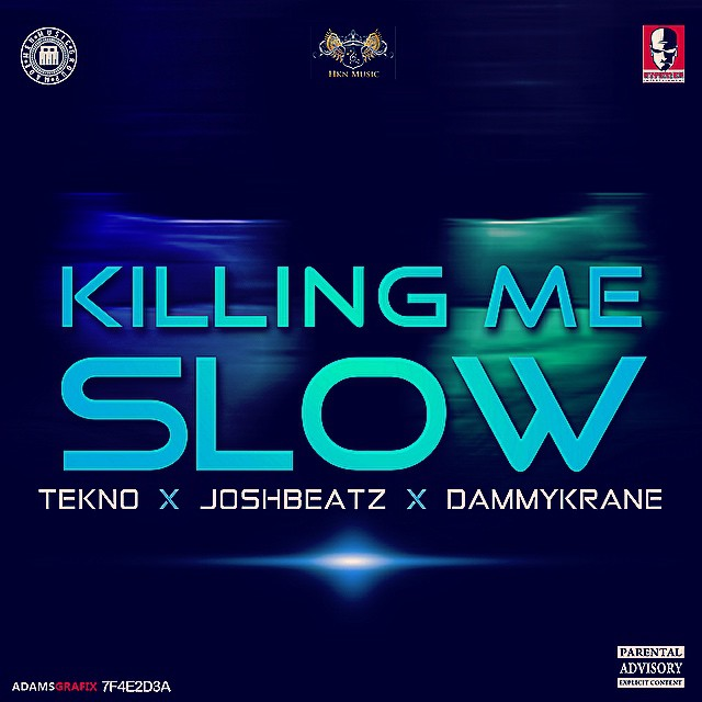 JoshBeatz-Killing-Me-Slow-ft.-Tekno-Dammy-Krane-Art-tooXclusive.com_