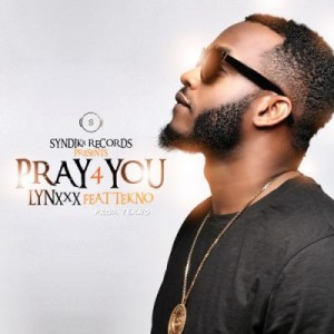 Lynxxx-Pray-For-Me-ft.-Tekno-ART