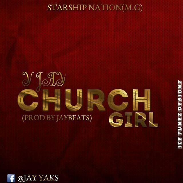 Y Jay - Church Girl