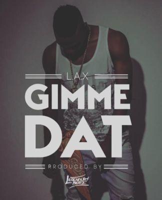 L.A.X-Gimme-Dat-official-Art