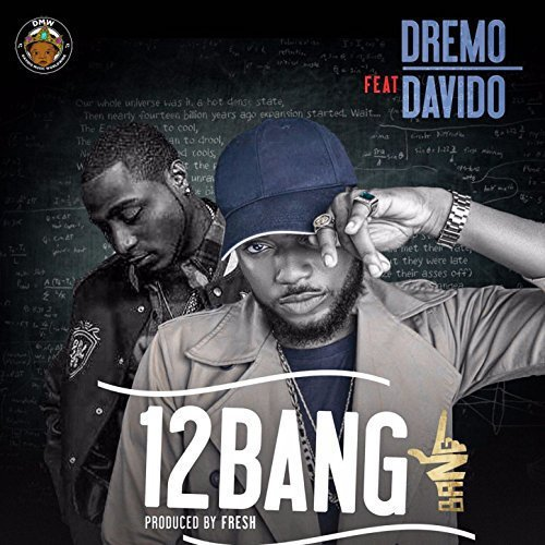 dremo-ft-davido-1-2-bang