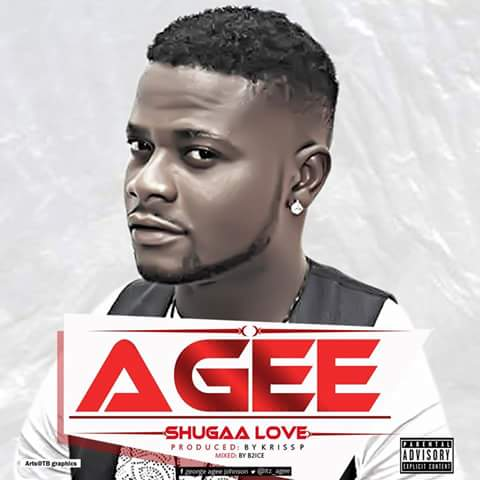 MUSIC: Agee U2013 Shugaa Love