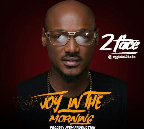 MUSIC 2Baba Joy In The Morning Freestyle