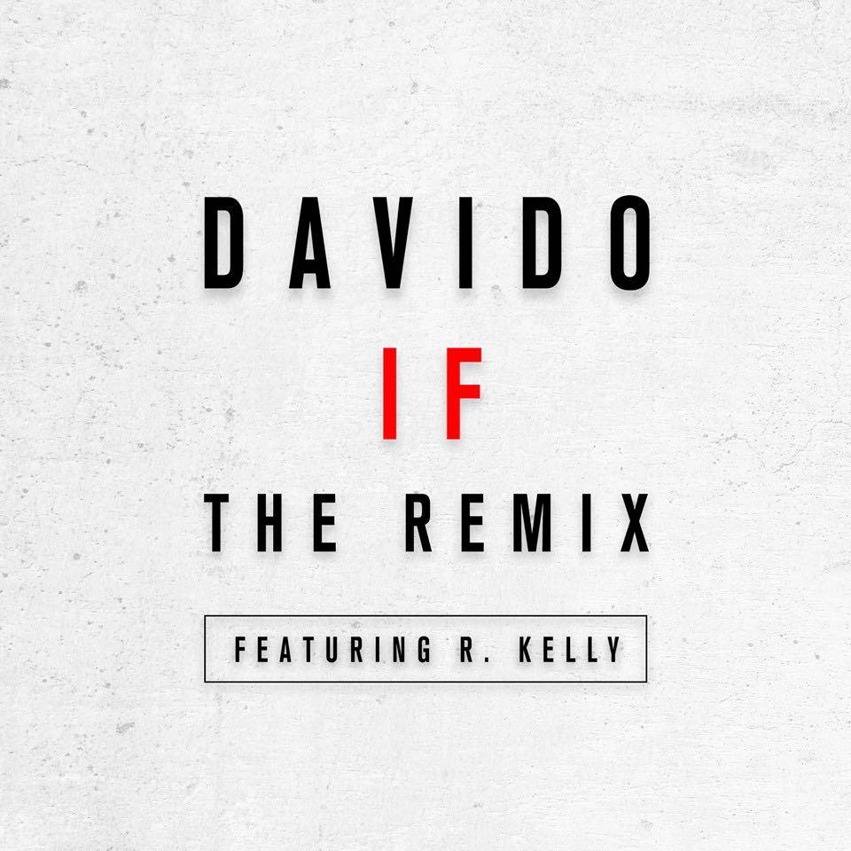 Davido ft r kelly if remix