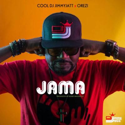 DJ Jimmy Jatt – Jama ft. Orezi