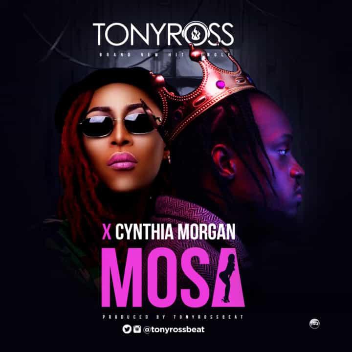 Tony Ross X Cynthia Morgan – Mosa