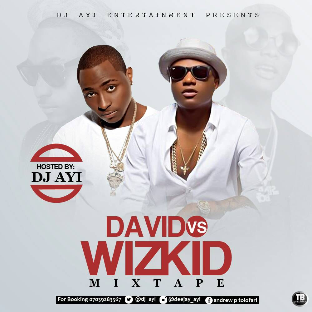 Davido vs Wizkid mix 2017