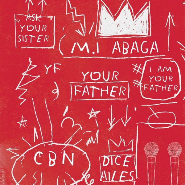 M.I Abaga ft. Dice Ailes – Your Father (Prod. Ckay)