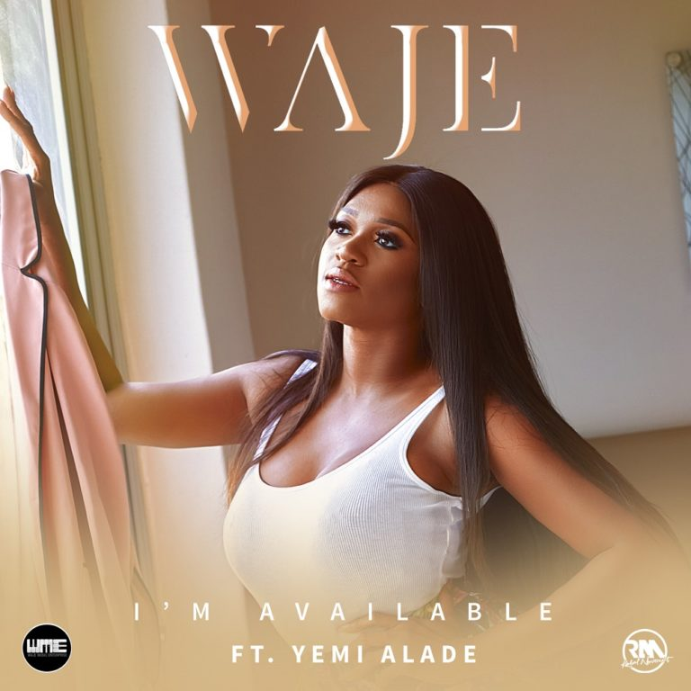 Waje ft Yemi Alade I'm Available Lyrics