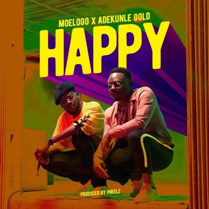 Moelogo - Happy ft. Adekunle Gold
