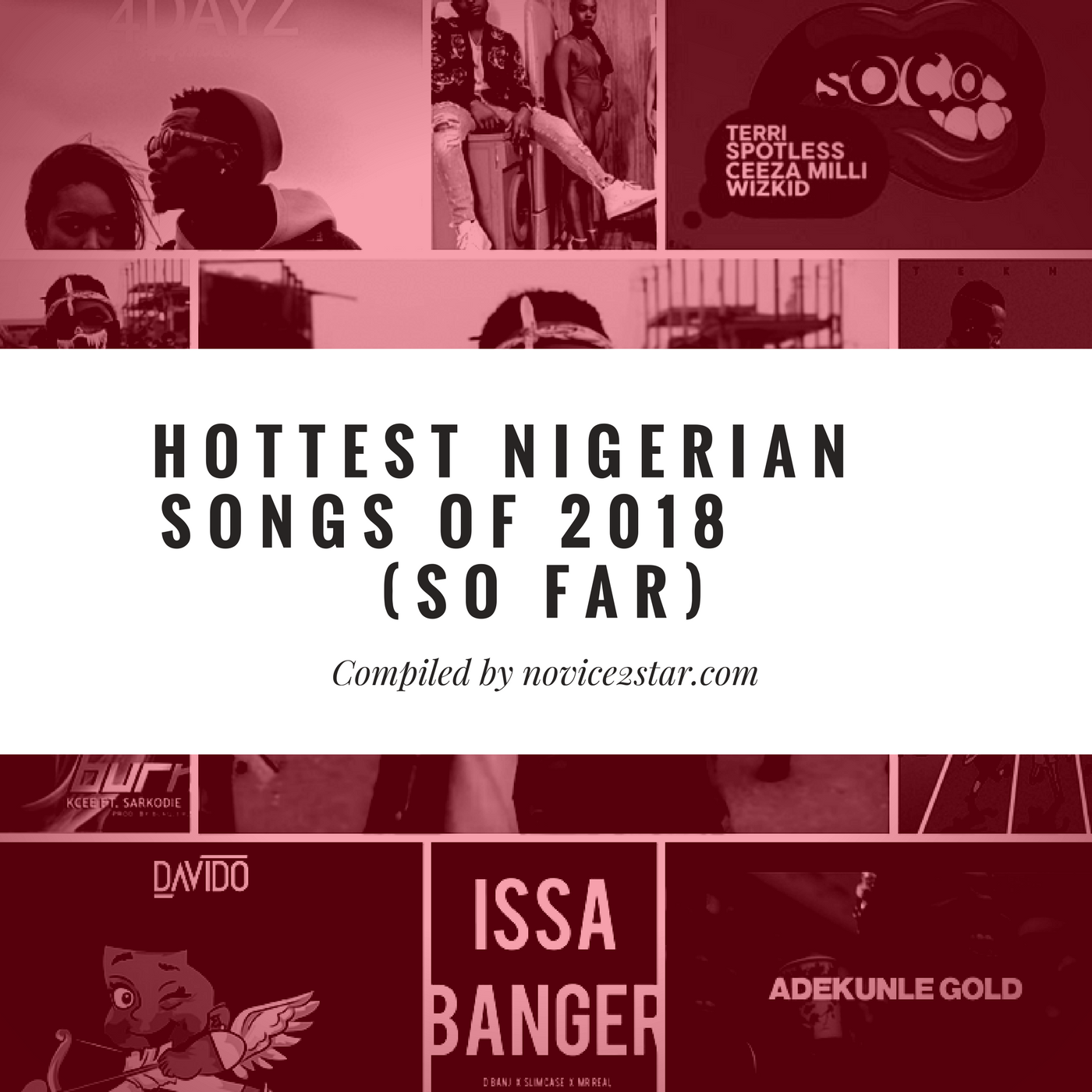 Hottest Nigerian Songs Of 2018 So Far