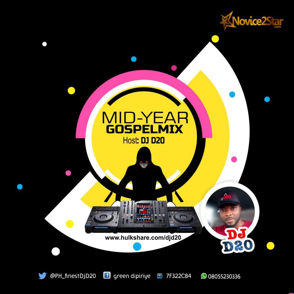 GOSPEL MIXTAPE: DJ D20 - Mid-Year Gospel Mix
