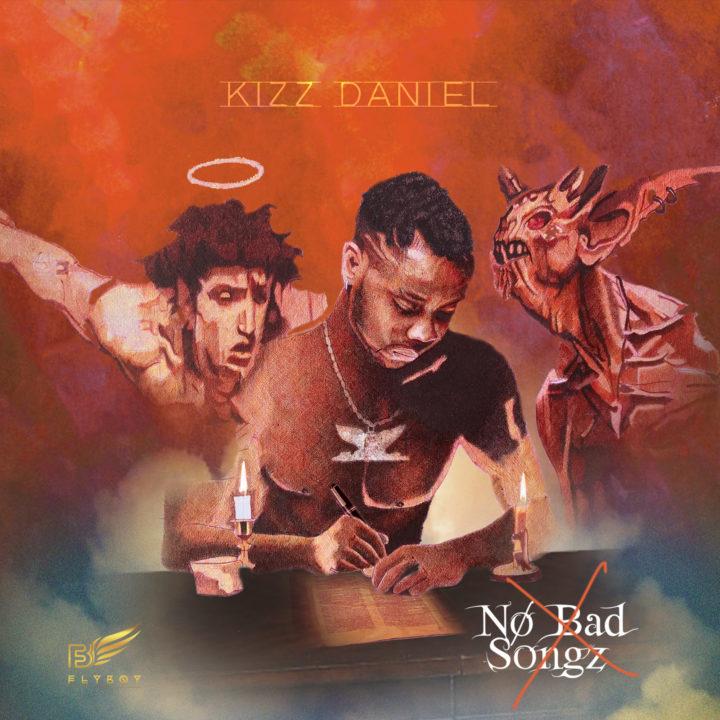 "Kizz Daniel New Album ""No Bad Songz"" - Artwork"