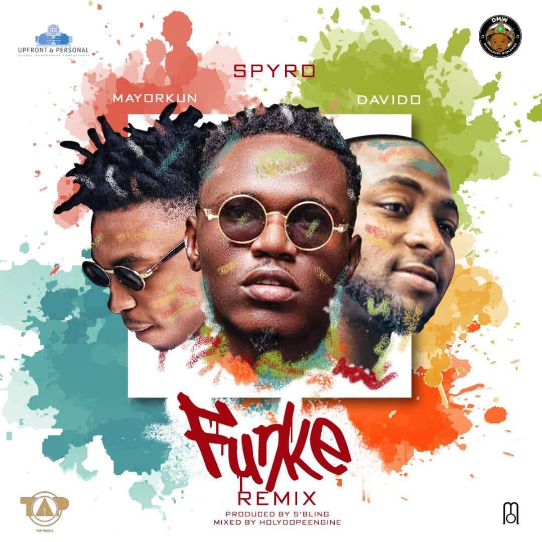 Spyro Funke (Remix) ft. Davido & Mayorkun