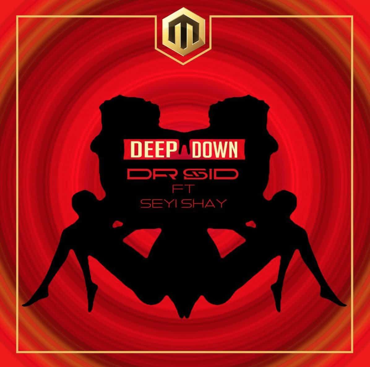 Dr. SidDeep Down ft. Seyi Shay
