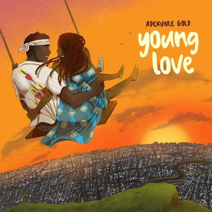 Adekunle Gold – 'Young Love' - Novice2STAR