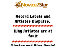 Record Labels and Artistes Disputes, Why Artistes are at fault (Vector and Kizz Daniel)