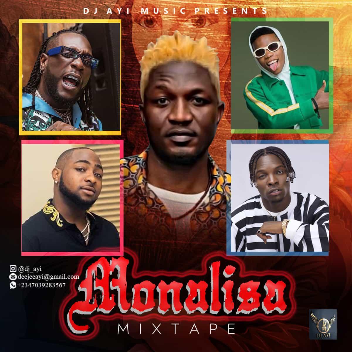 "MIXTAPE: DJ Ayi - ""Monalisa"" Mix"