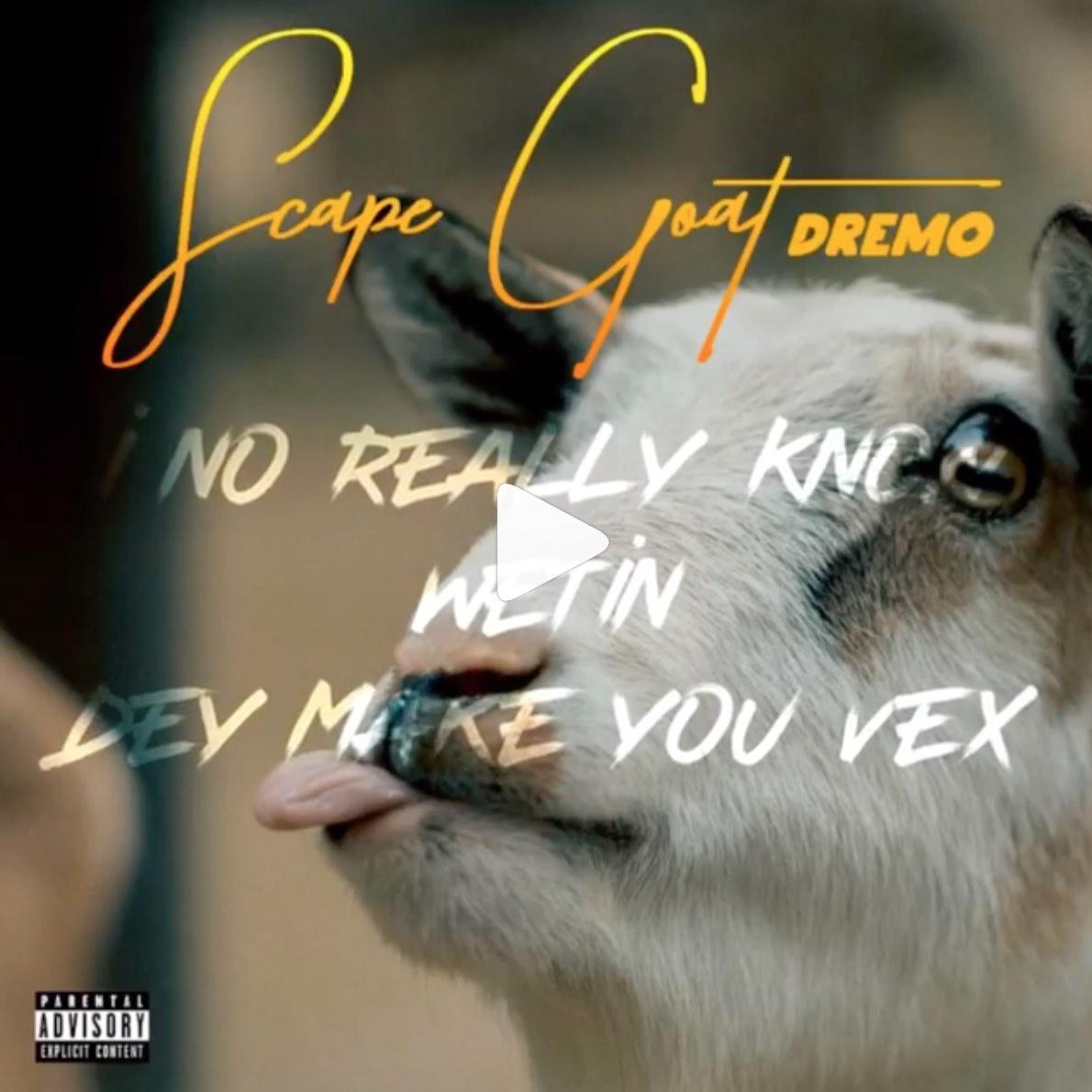 """Dremo - """"Scape Goat"""" (Davolee Diss)"""
