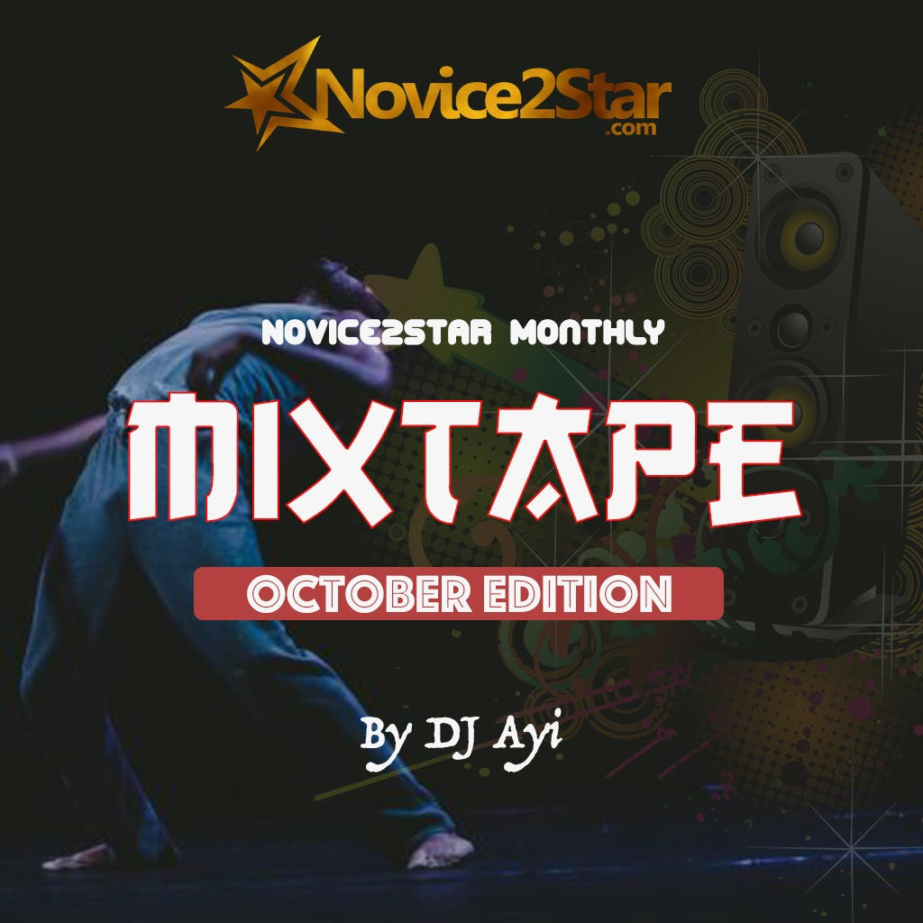 "Novice2STAR ""October Mixtape"" - Hosted by DJ Ayi"