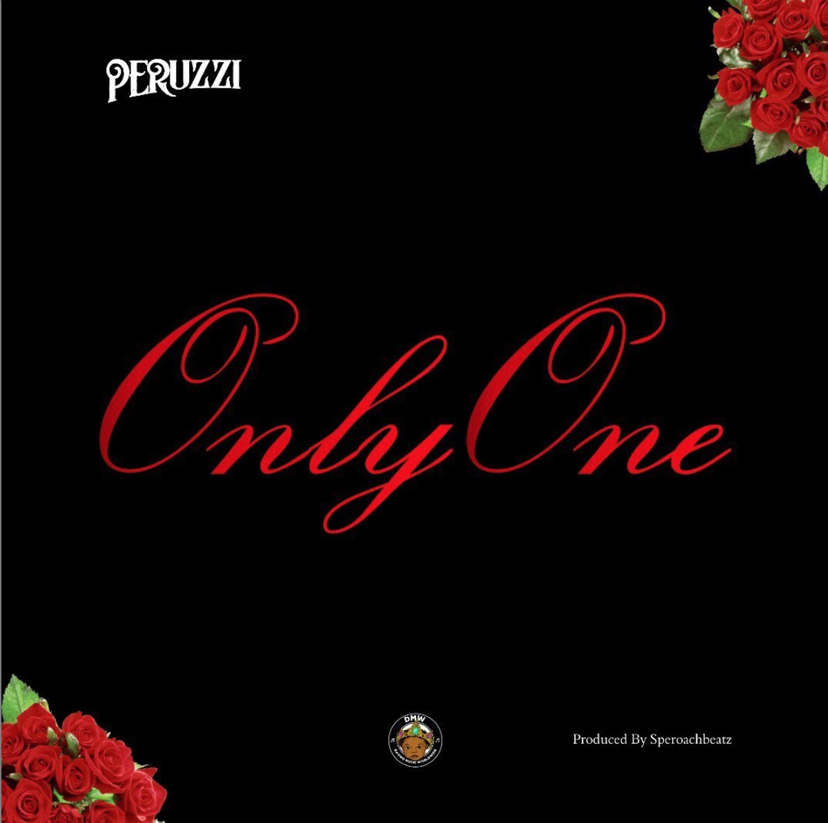 Peruzzi Only One Lyrics