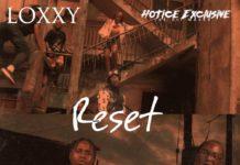 """VIDEO: Loxxy - """"Reset"""" feat. Hotice (Dir. Kobo Lash)"""
