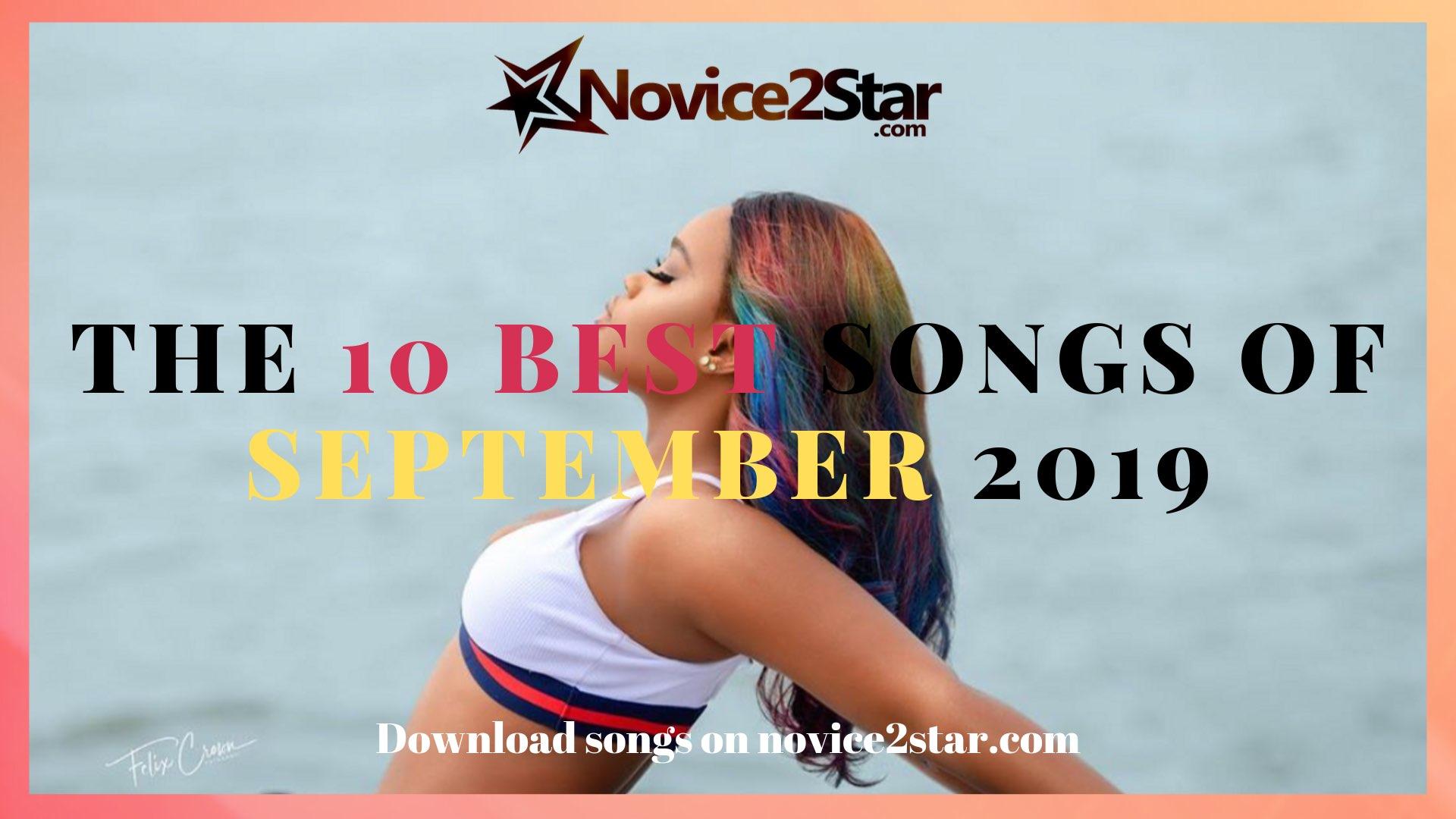 The 10 Best Nigerian Songs Of September 2019