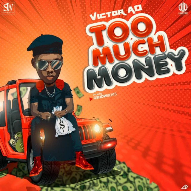 """Victor AD – """"Too Much Money"""" [Audio]"""