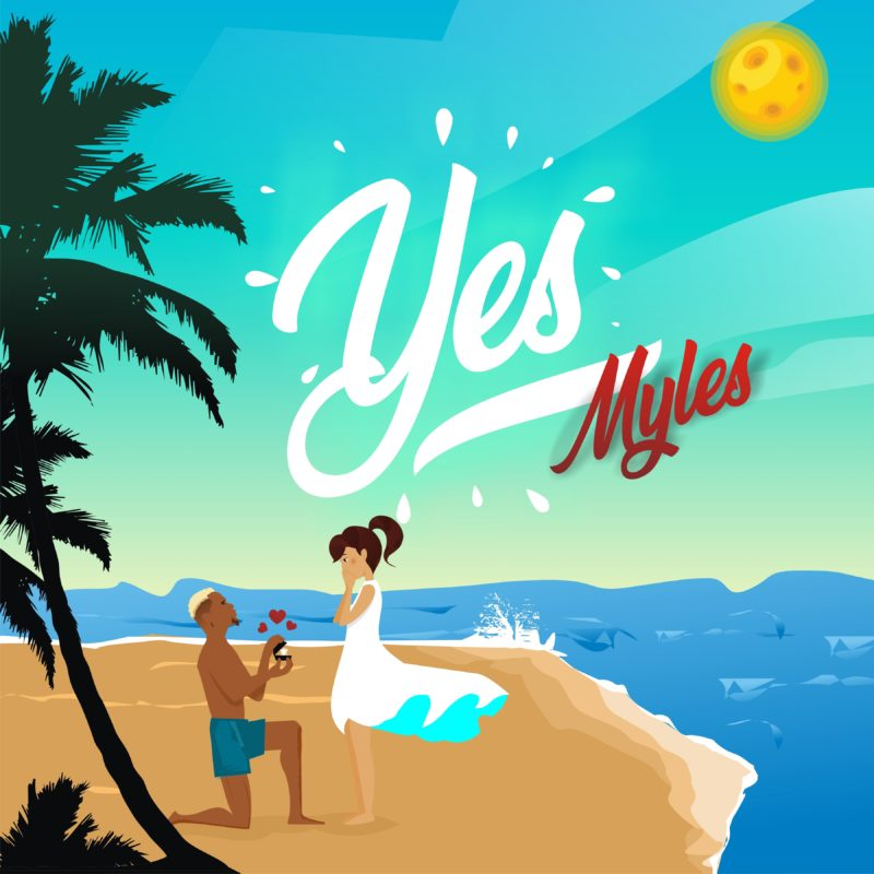 "MYLES – ""YES"" (Prod Young Jonn)"