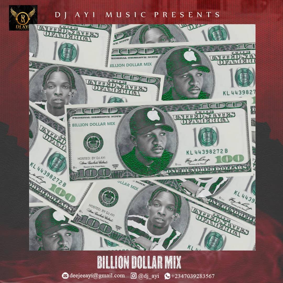 DJ Ayi billion dollar mixtape