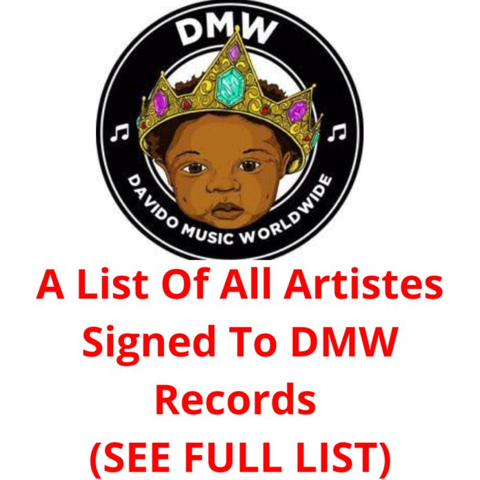 A List Of All Artistes Signed To DMW Records (SEE FULL LIST) [UPDATED 2020]