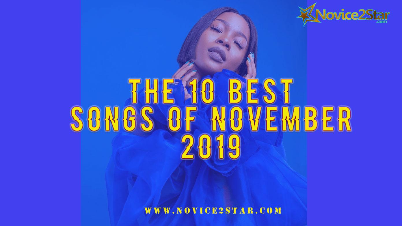 The 10 Best Nigerian Songs Of November 2019