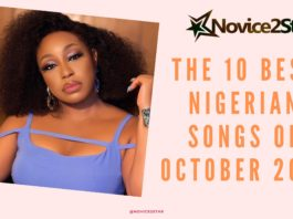 The 10 Best Nigerian Songs Of October 2019