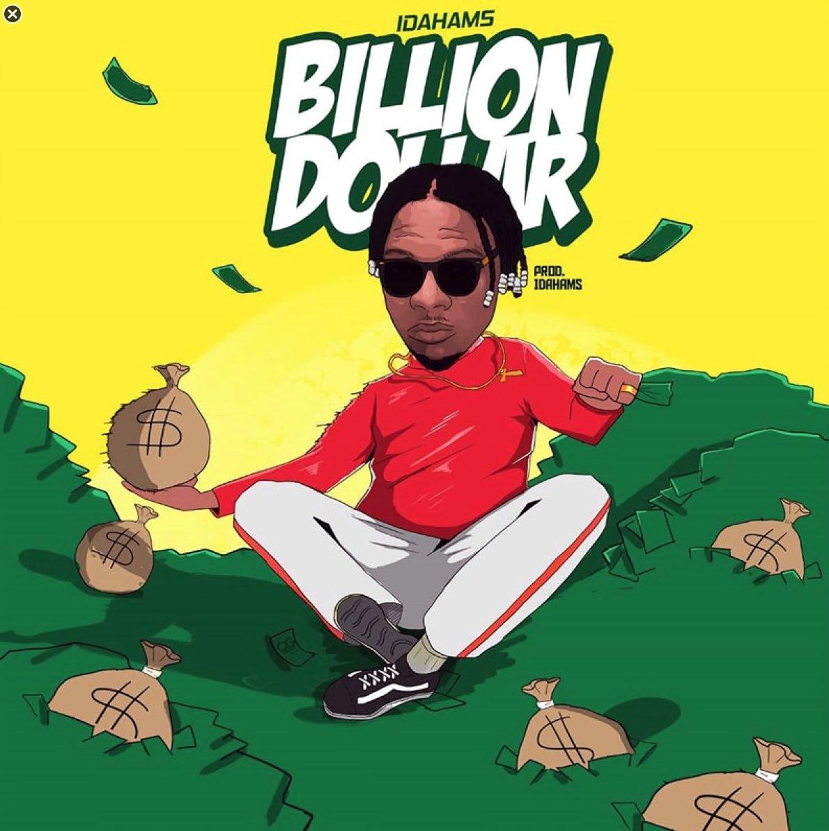 "Idahams - ""Billion Dollar"