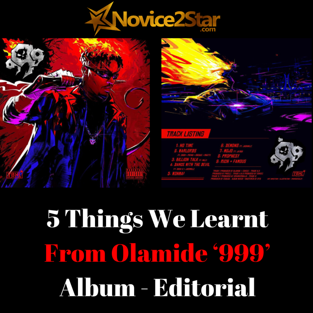 5 Things We Learnt From Olamide '999' Album - Editorial