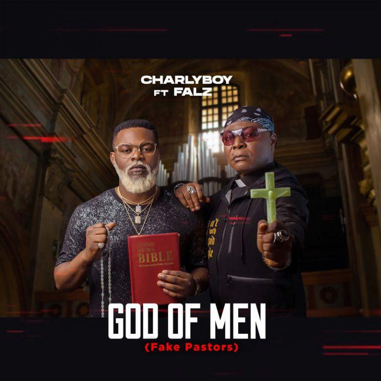 Charly Boy ft. Falz – 'God of Men' (Fake Pastors)