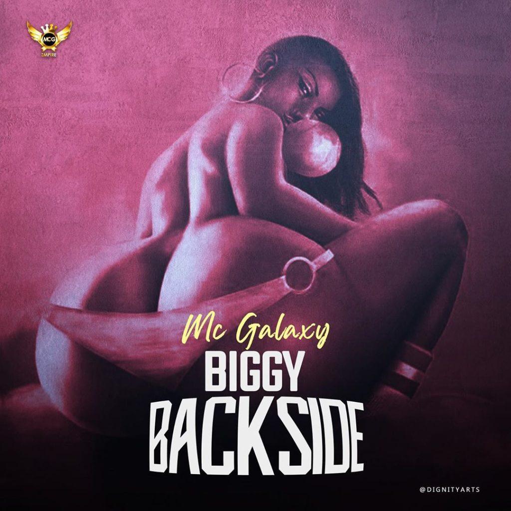 """MC Galaxy – """"Biggy Back Side"""