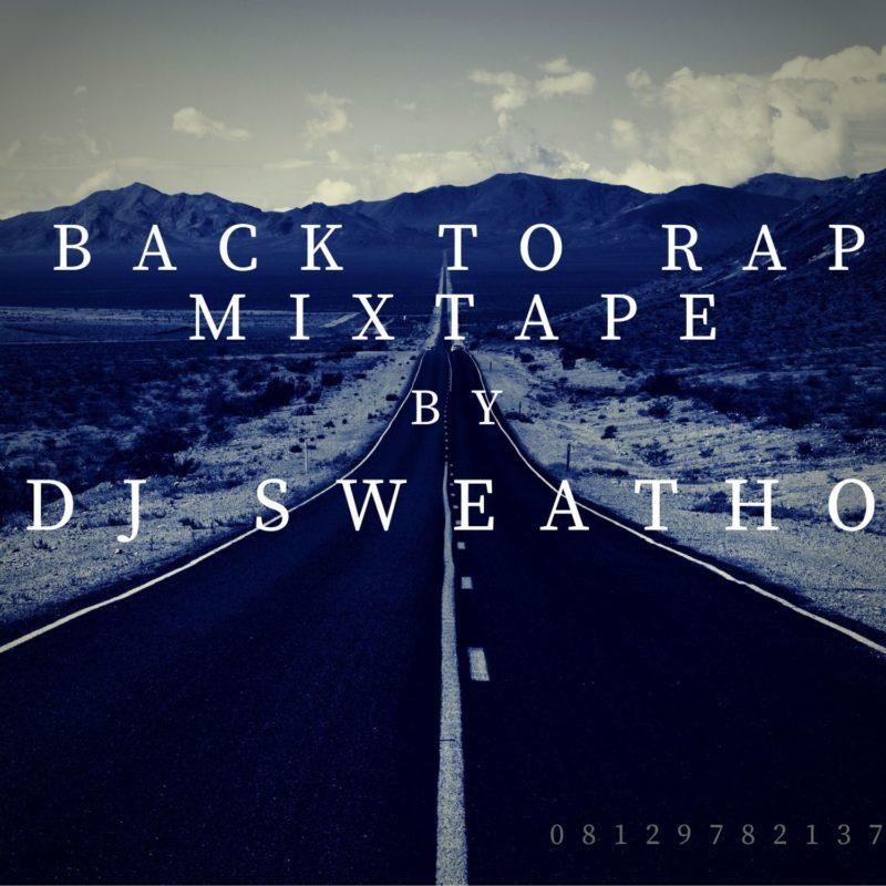 DJ Sweatho Back to Rap