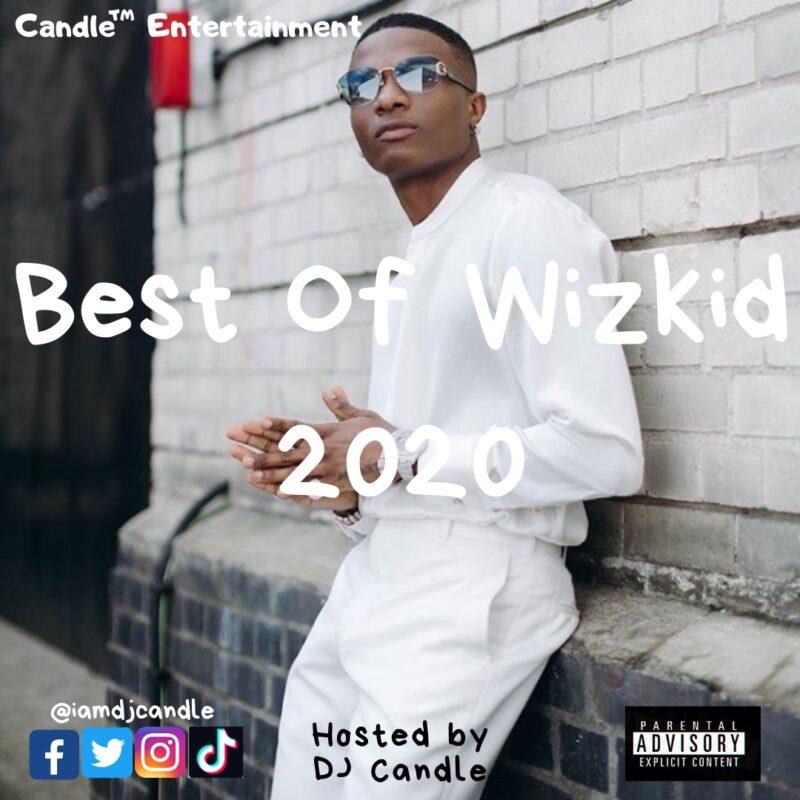 best of wizkid 2020