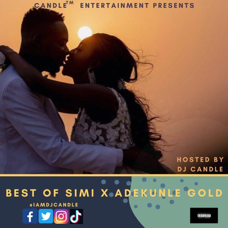 Best Of Adekunle Gold VS Best of Simi Mix