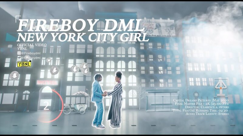 Lyrics Fireboy Dml New York City Girl Lyrics Novice2star Badman just dey live life on ein own badman just dey roll as e dey go badman no get beef w. lyrics fireboy dml new york city