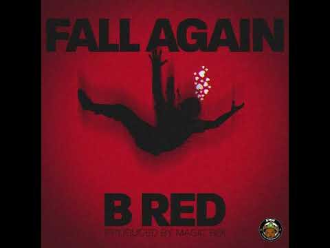 B Red - Fall Again