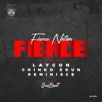 Laycon Fierce ft. Chinko Ekun & Reminisce