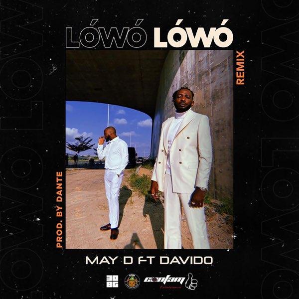 "May D ft  Davido – ""Lowo Lowo"" (Remix)"