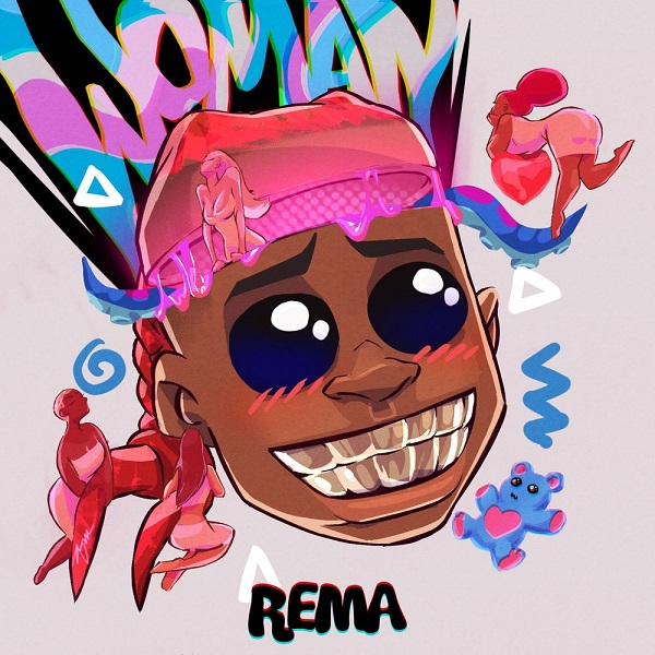 Song Review: Rema - Woman (Dope Or Trash)?