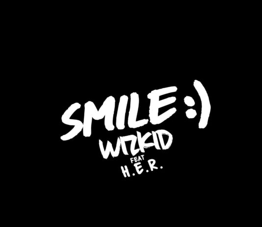 "Wizkid - ""SMILE"" feat. H.E.R MP3 Drops Tomorrow"