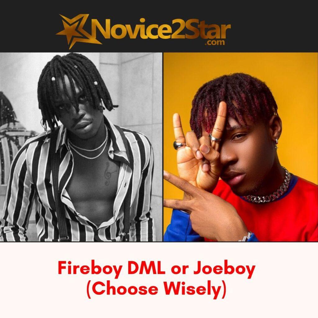 Fireboy DML or Joeboy