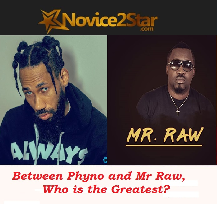 Between Phyno and Mr Raw, Who Is The Greatest Rapper From The East?