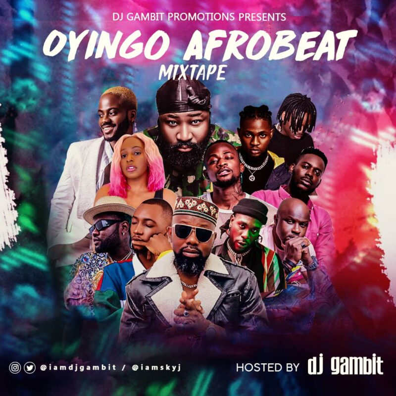 DJ Gambit - 'Oyingo Afrobeat Mix'
