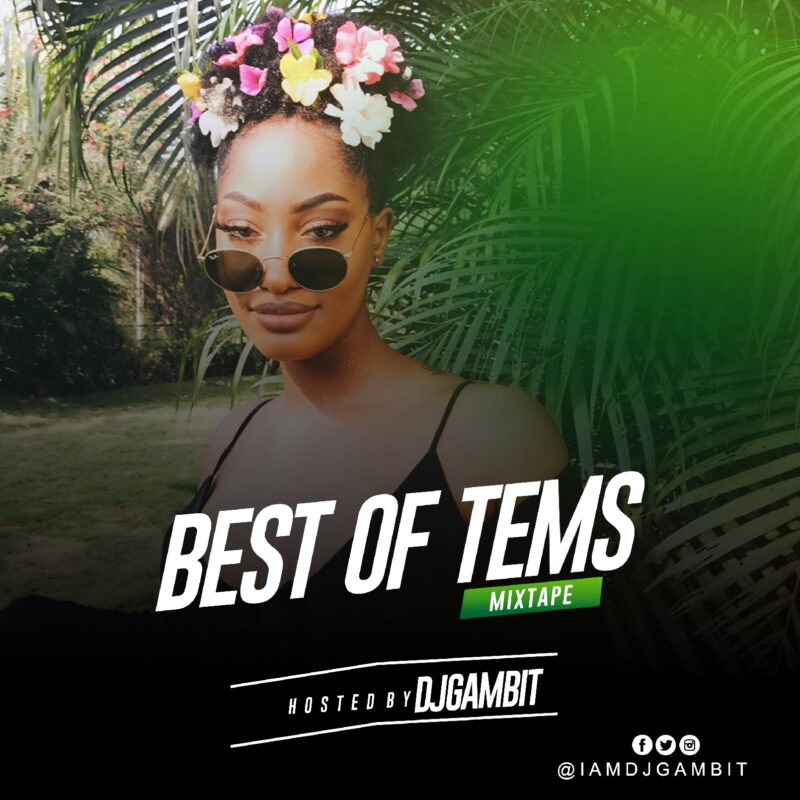 best of tems mixtape